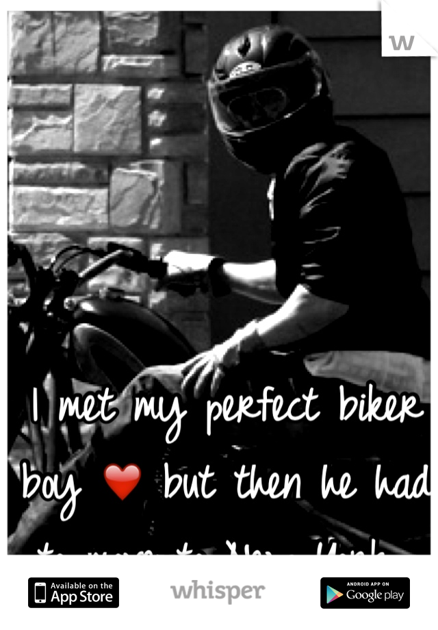 I met my perfect biker boy ❤️ but then he had to move to New York...