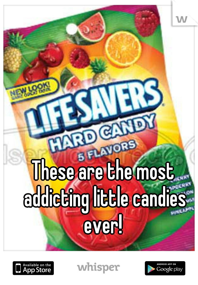 These are the most addicting little candies ever!
