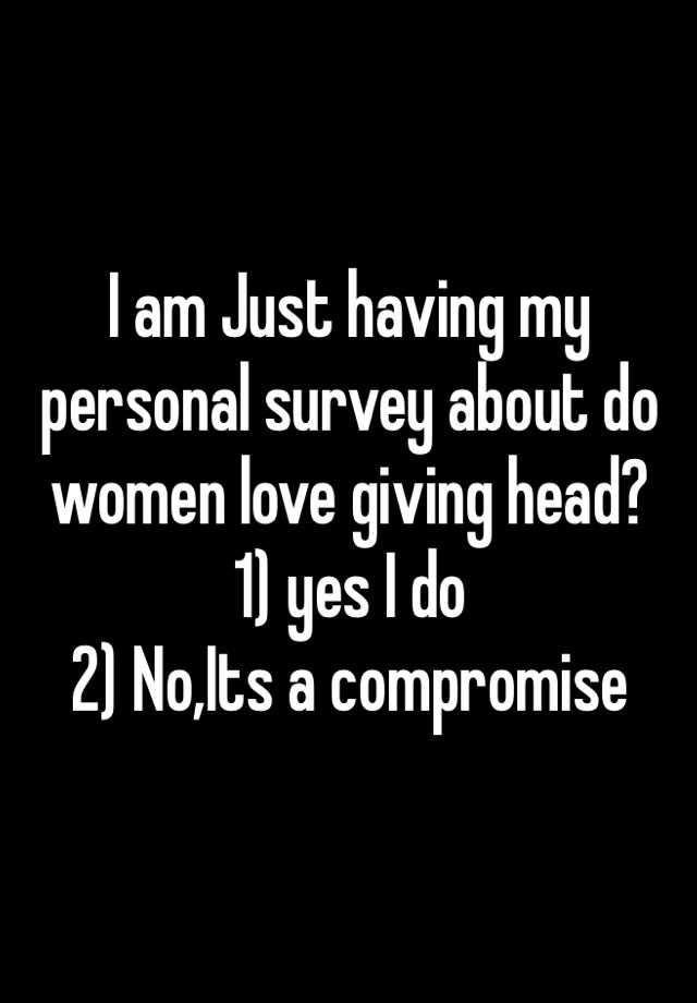 women who love giving head