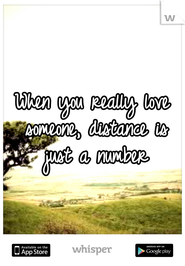 When you really love someone, distance is just a number