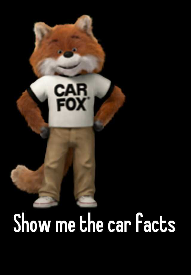Show Me The Car Facts - Show me the car facts