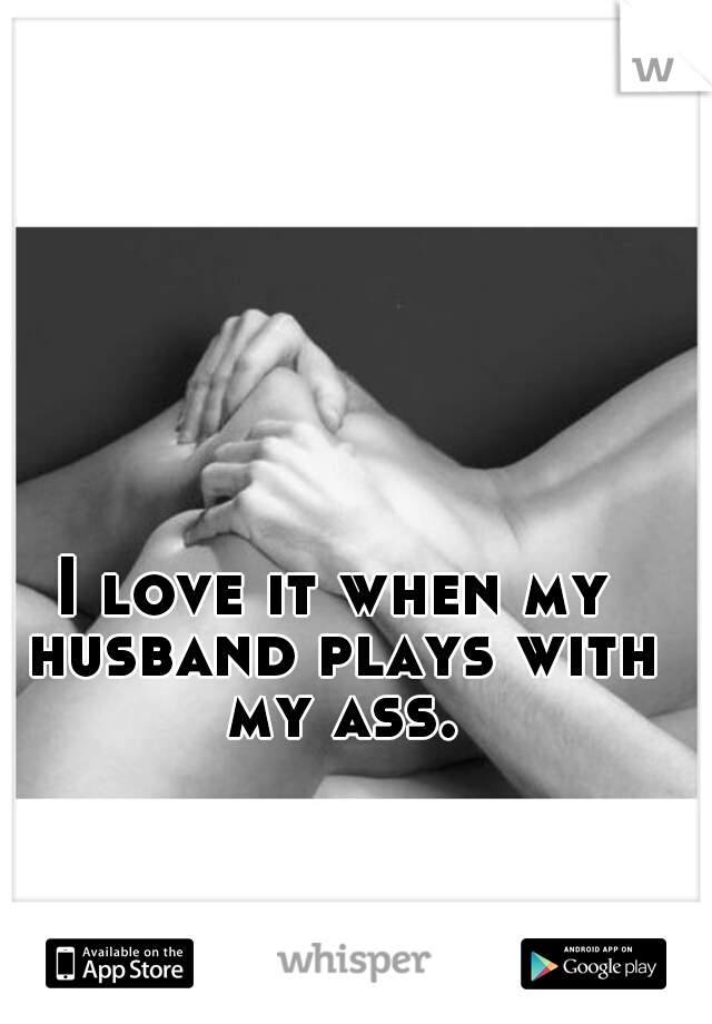 Husband and wife ass play