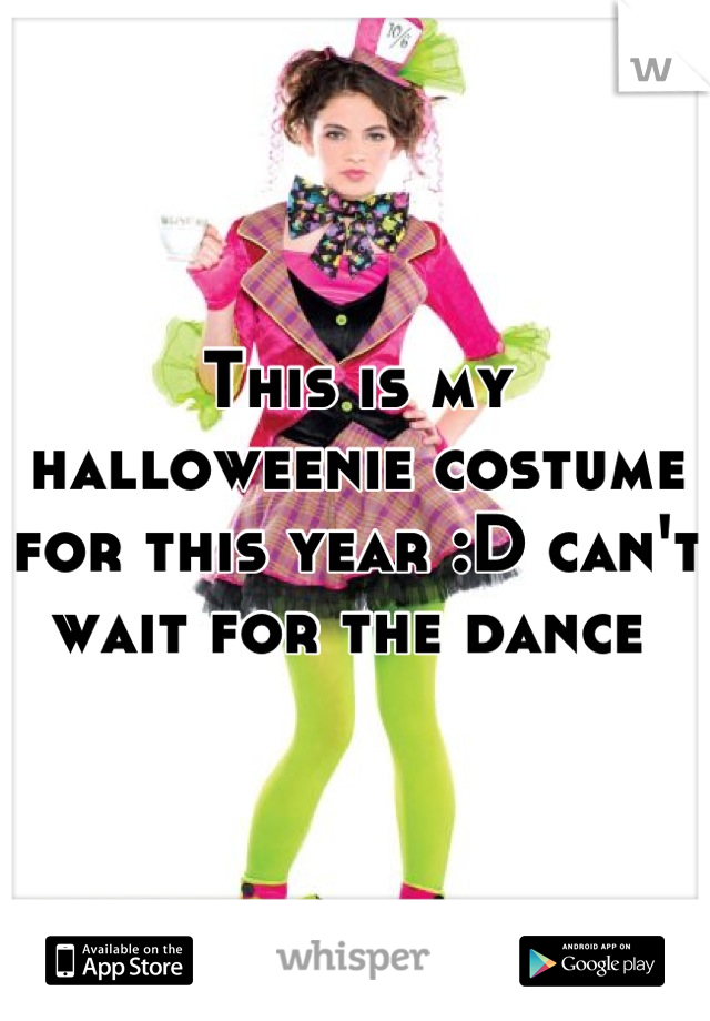 This is my halloweenie costume for this year :D can't wait for the dance