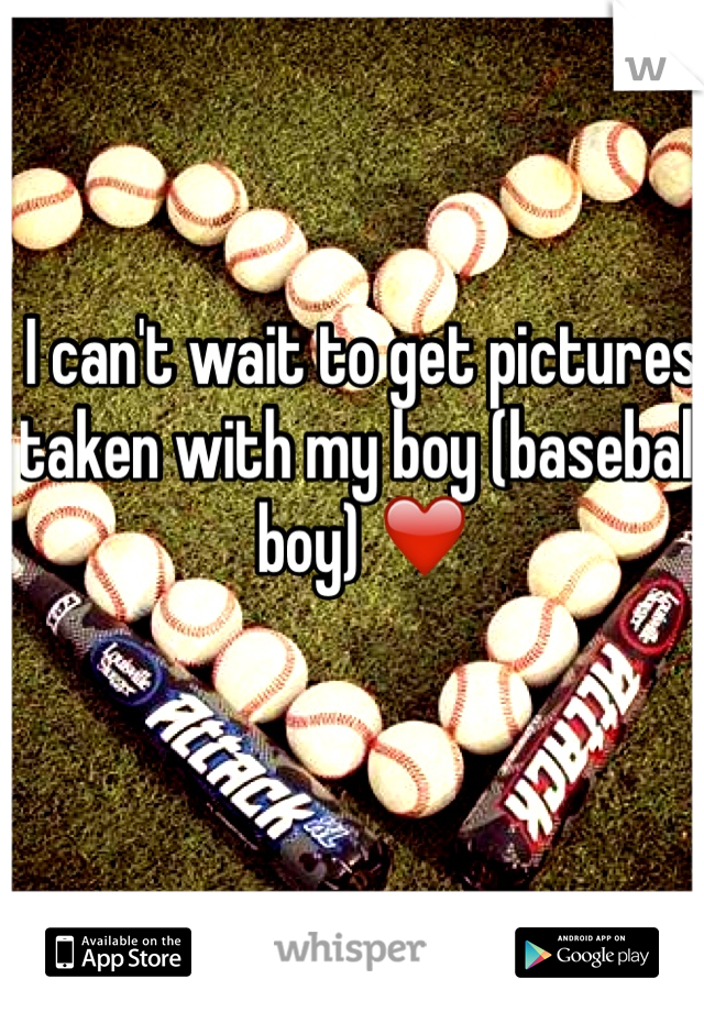 I can't wait to get pictures taken with my boy (baseball boy) ❤️