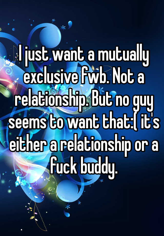Exclusive fuck buddy