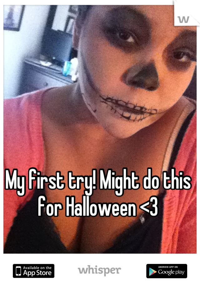 My first try! Might do this for Halloween <3