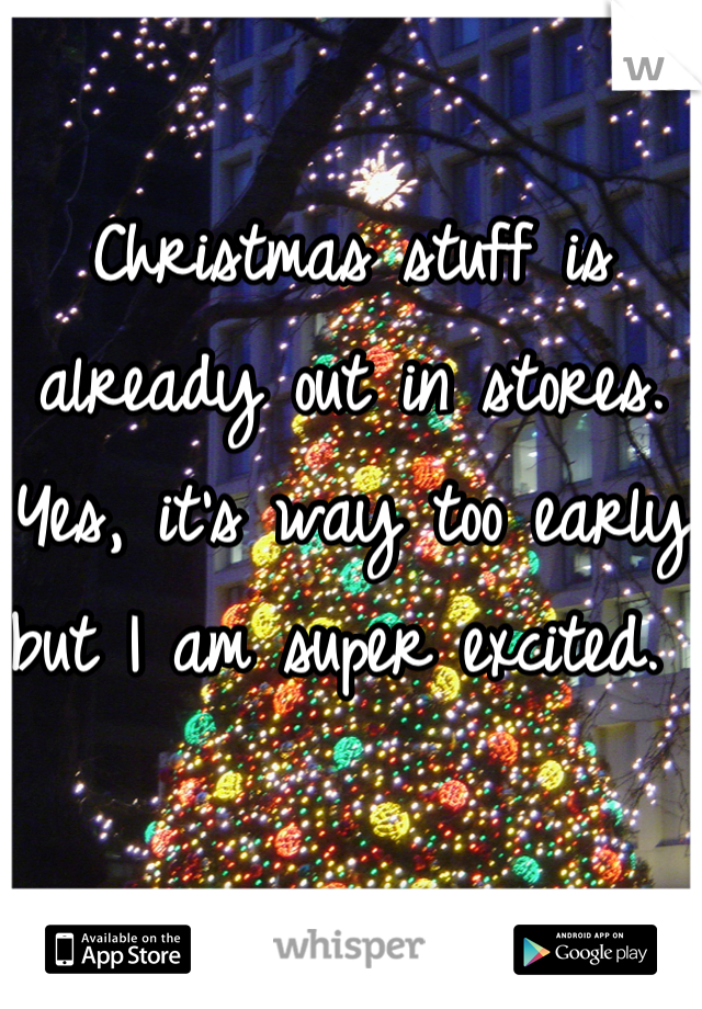 Christmas stuff is already out in stores. Yes, it's way too early but I am super excited.