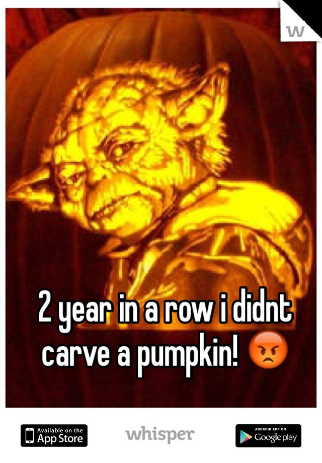 2 year in a row i didnt carve a pumpkin! 😡