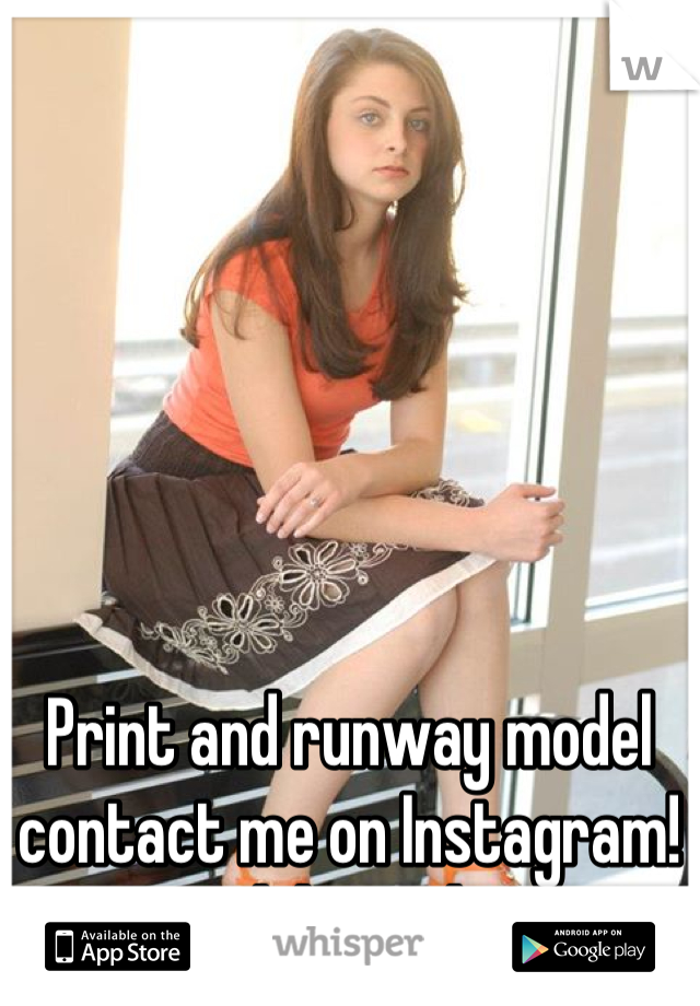 Print and runway model contact me on Instagram!  @model_on_the_go