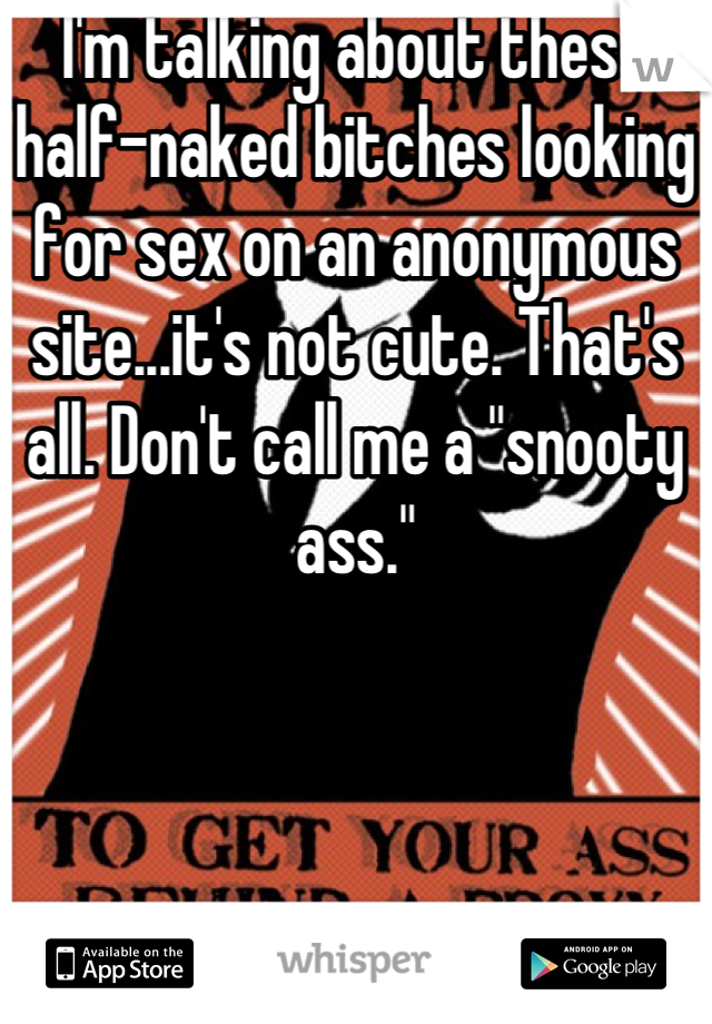 Snooty bitches