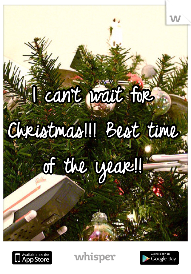 I can't wait for Christmas!!! Best time of the year!!