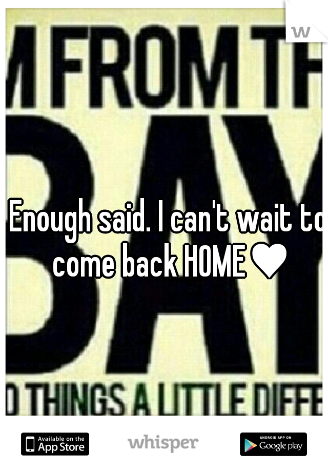 Enough said. I can't wait to come back HOME♥