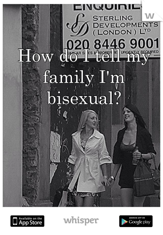 How do I tell my family I'm bisexual?