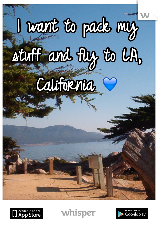 I want to pack my stuff and fly to LA, California 💙