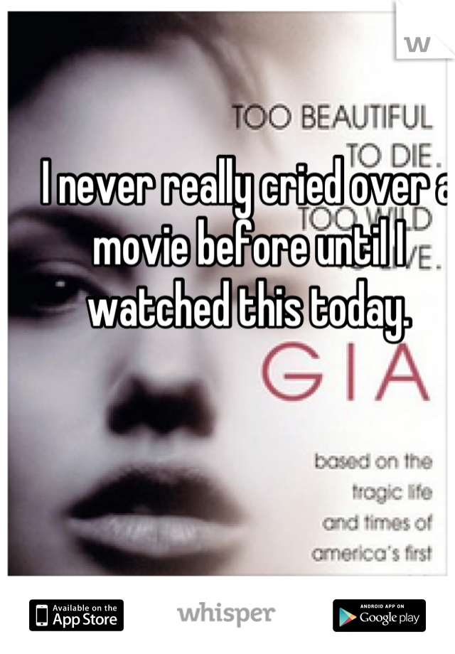 I never really cried over a movie before until I watched this today.