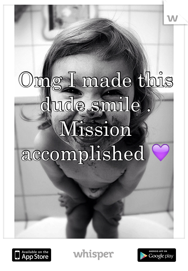 Omg I made this dude smile . Mission accomplished 💜