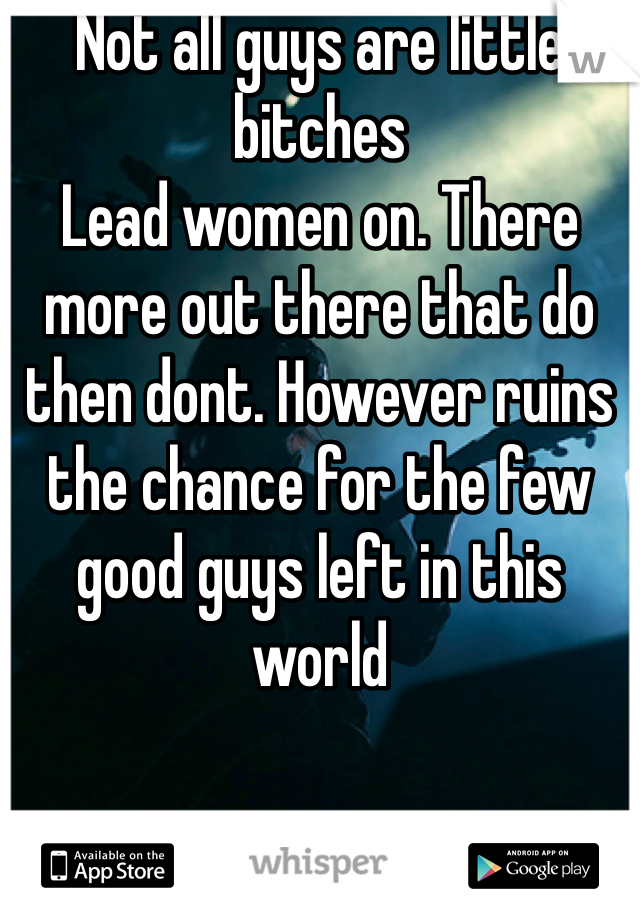 why are women bitches