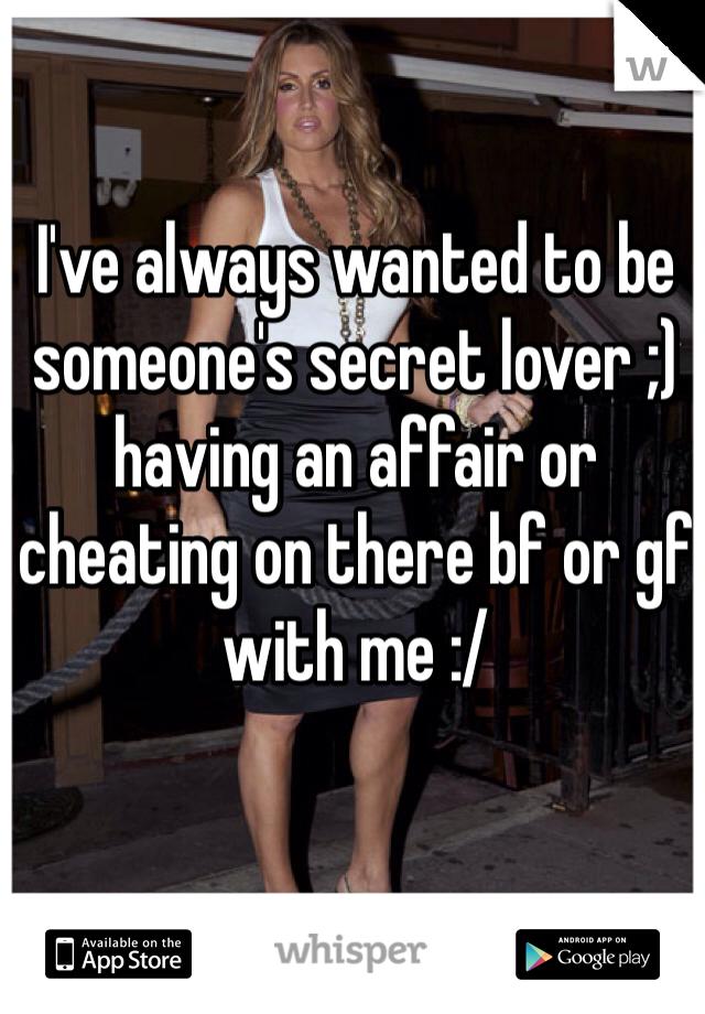 Secret affair app