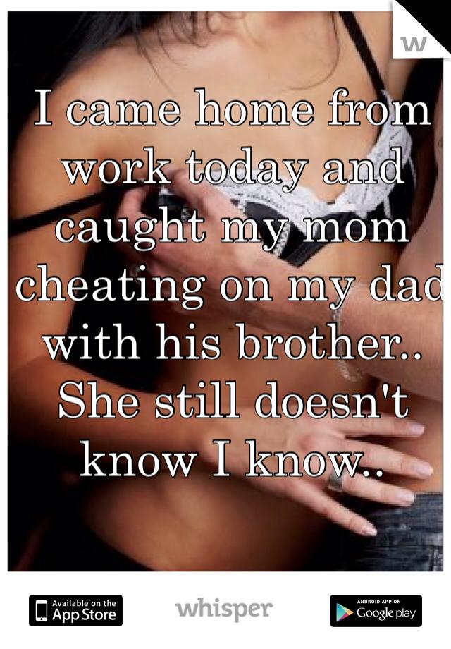 I Caught My Mom Cheating