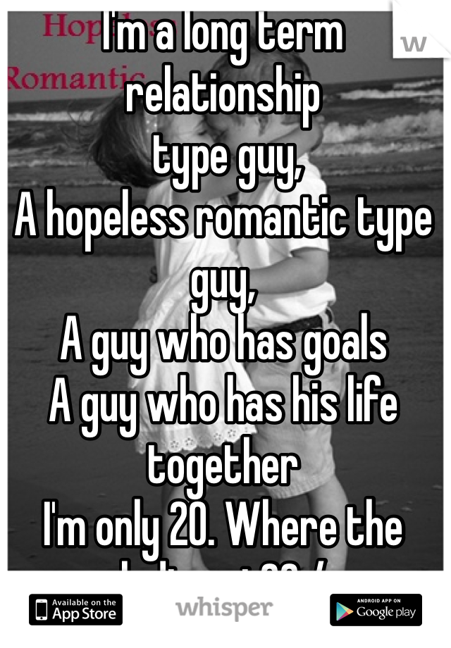 What is a hopeless romantic guy