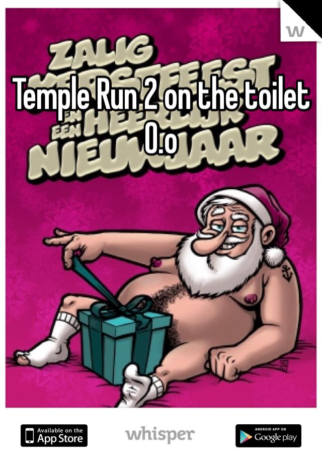 Temple Run 2 on the toilet O.o