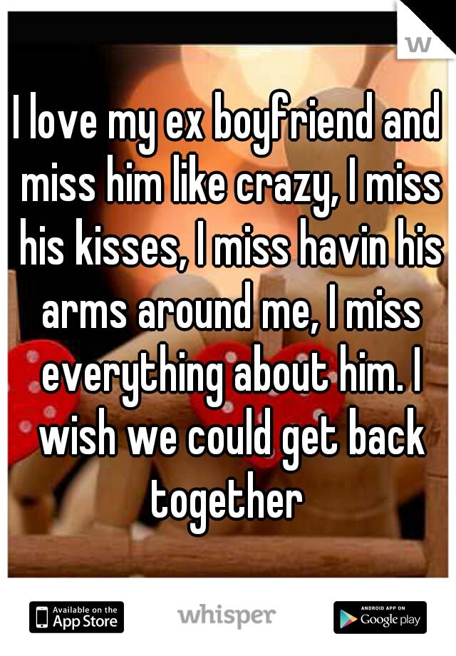 I miss my boyfriend like crazy