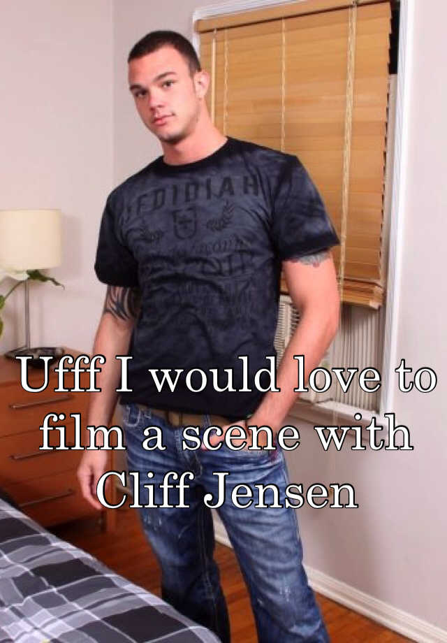 Cliff jensen pics