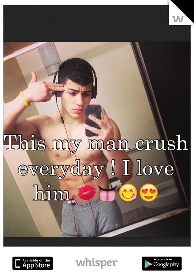This my man crush everyday ! I love him 💋👅😋😍