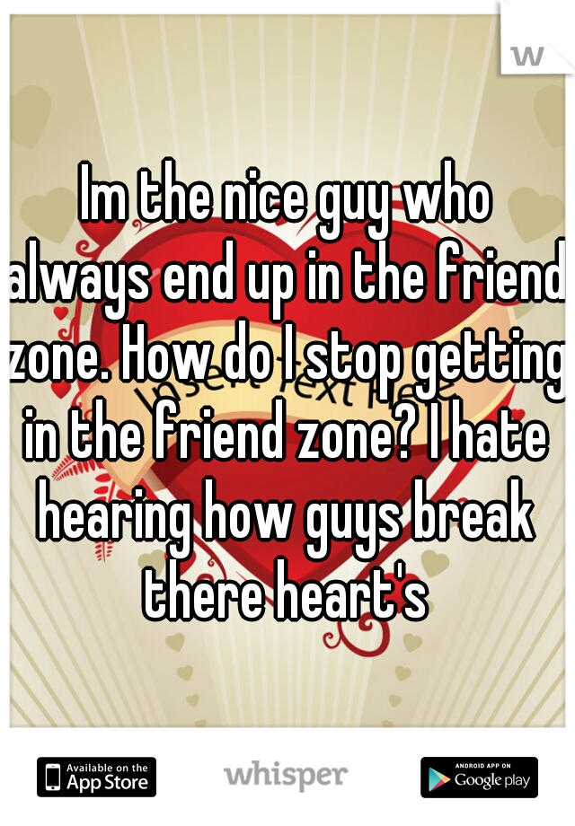 why am i always in the friend zone