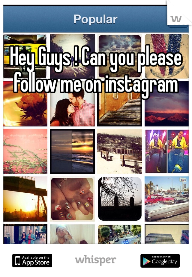 Hey Guys ! Can you please follow me on instagram
