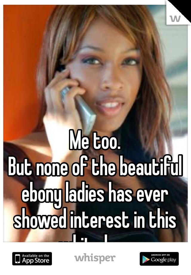 Ladies ebony Stop Calling