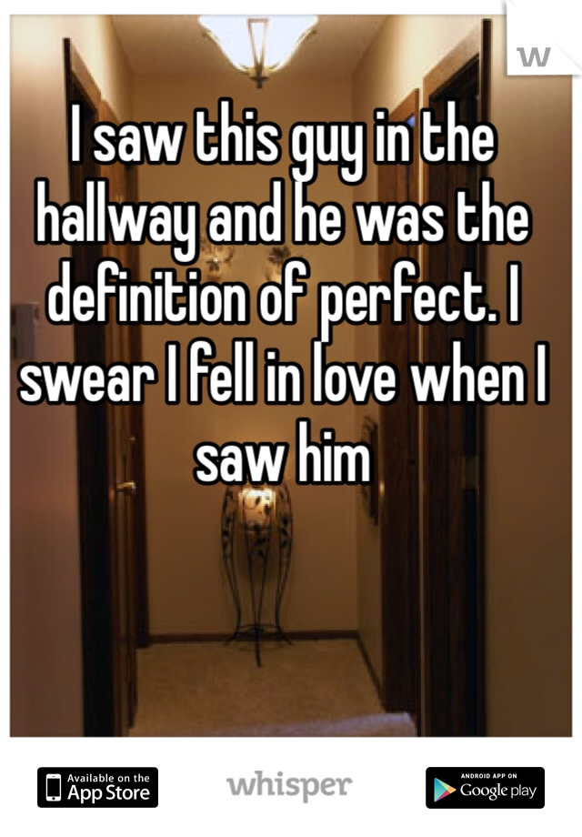 I Saw A Guy And Fell In Love