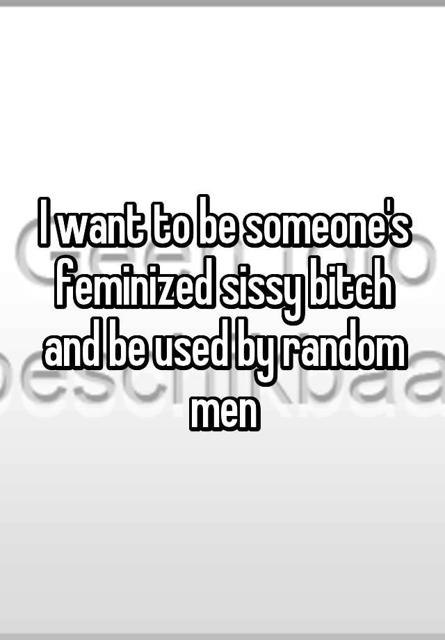 Sissy Used By Men