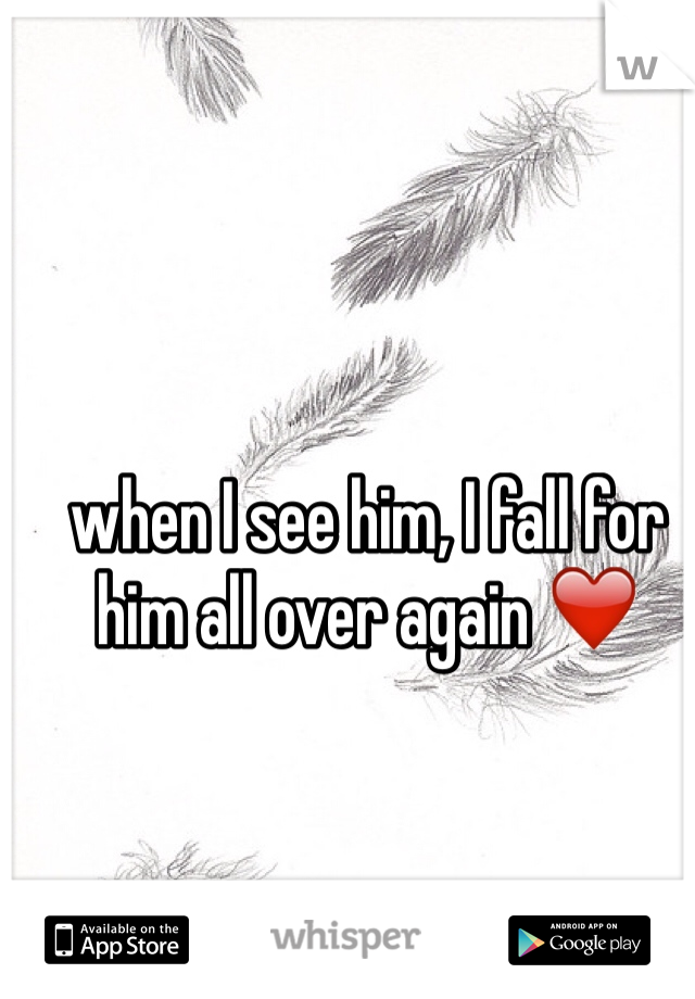 when I see him, I fall for him all over again ❤️