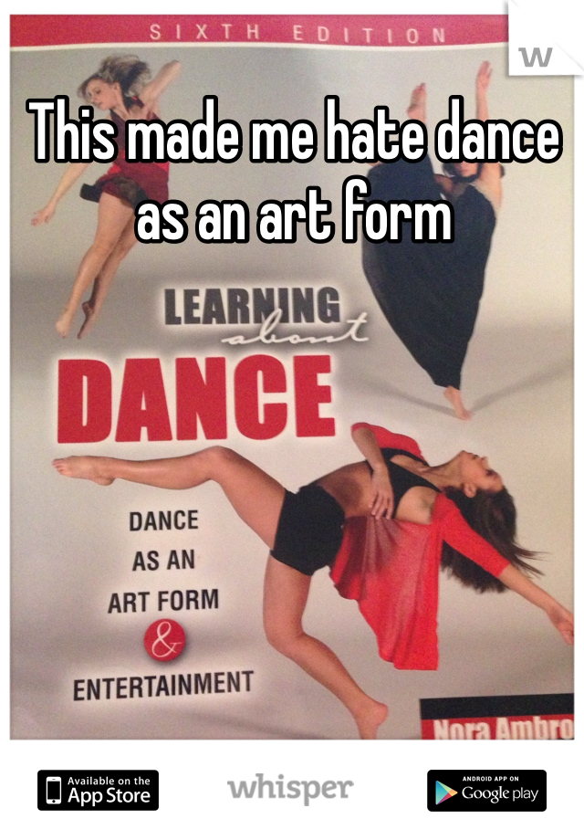 This made me hate dance as an art form