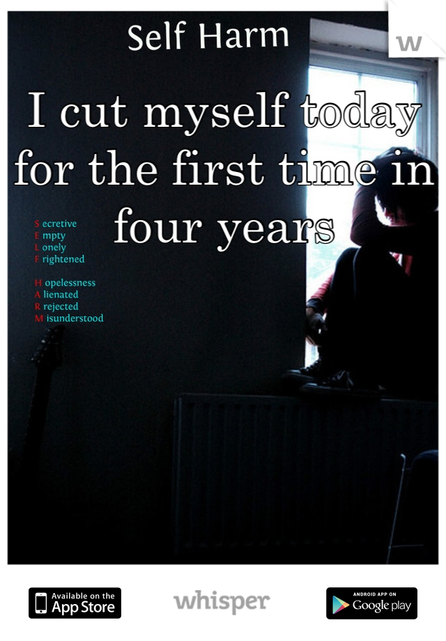 I cut myself today for the first time in four years