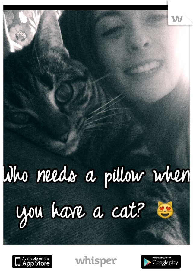Who needs a pillow when you have a cat? 😻