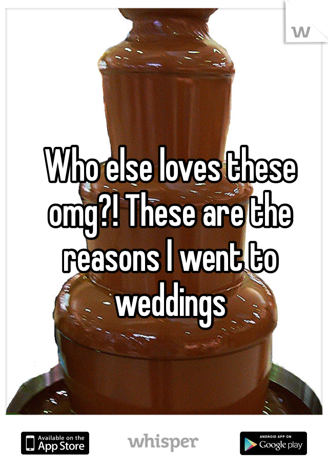 Who else loves these omg?! These are the reasons I went to weddings