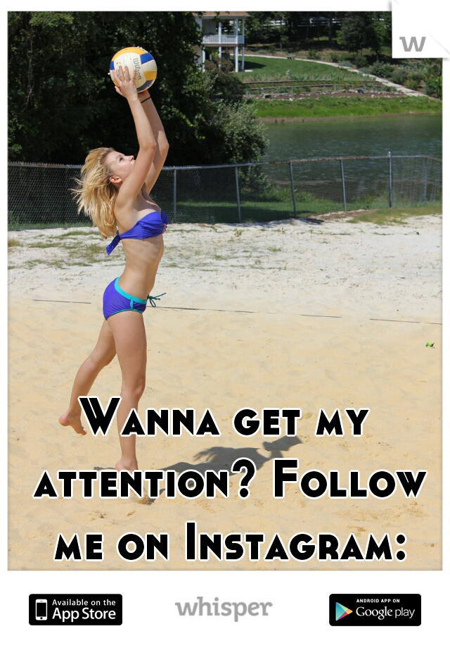 Wanna get my attention? Follow me on Instagram: @russiansheaven