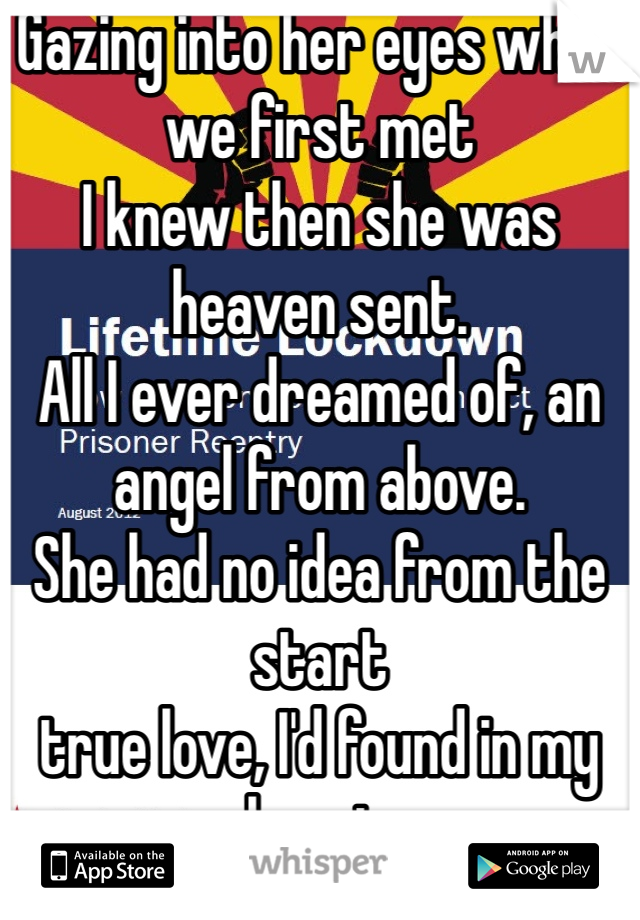 Gazing into her eyes when we first met I knew then she was heaven sent. All I ever dreamed of, an angel from above. She had no idea from the start true love, I'd found in my heart. One of a kind, Love that LASTS a lifetime All I ever dreamed of, an angel from above.