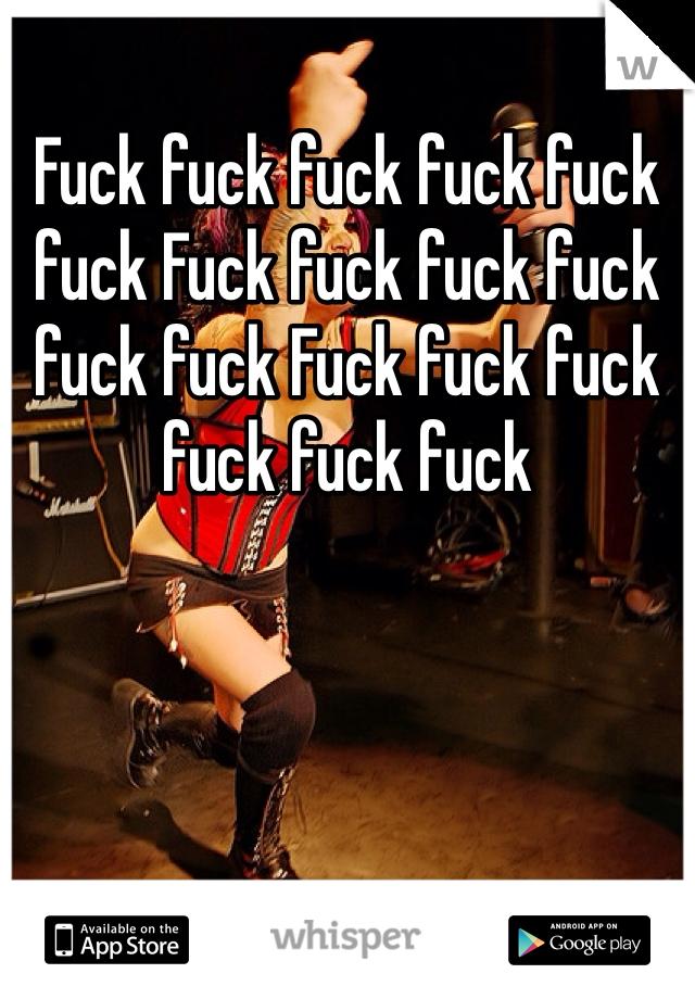 Fuck fuck fuck fuck fuck fuck Fuck fuck fuck fuck fuck fuck Fuck fuck fuck fuck fuck fuck