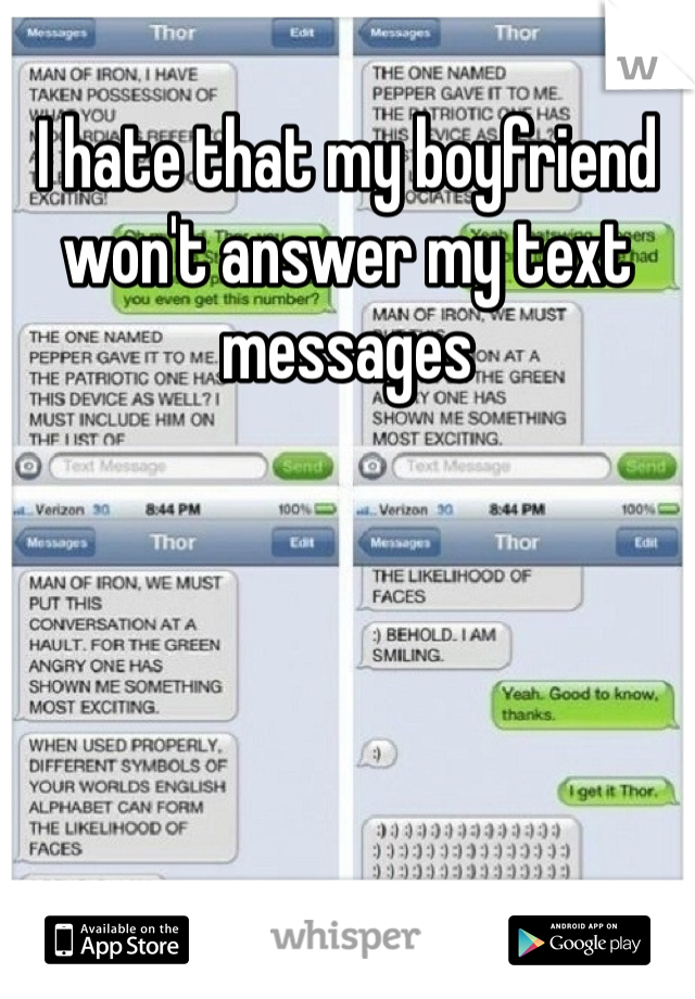 I hate that my boyfriend won't answer my text messages