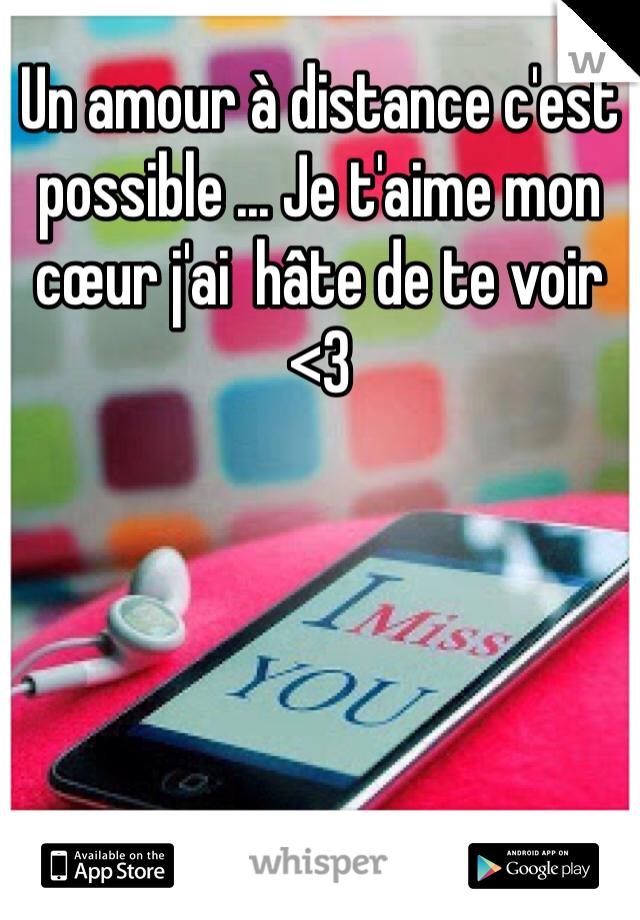 Un Amour à Distance Cest Possible Je Taime Mon Cœur J