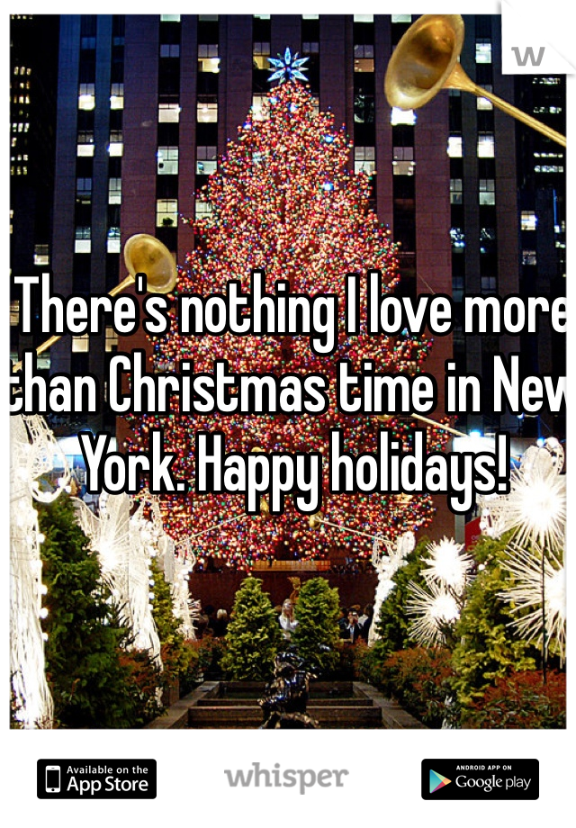 There's nothing I love more than Christmas time in New York. Happy holidays!