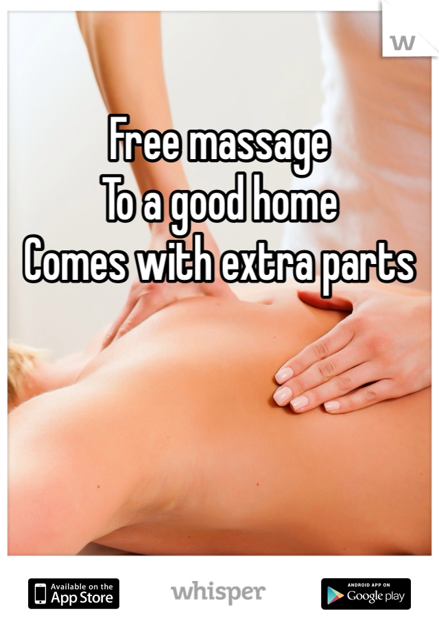 Free massage To a good home Comes with extra parts