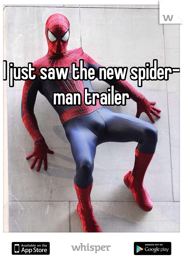 I just saw the new spider-man trailer