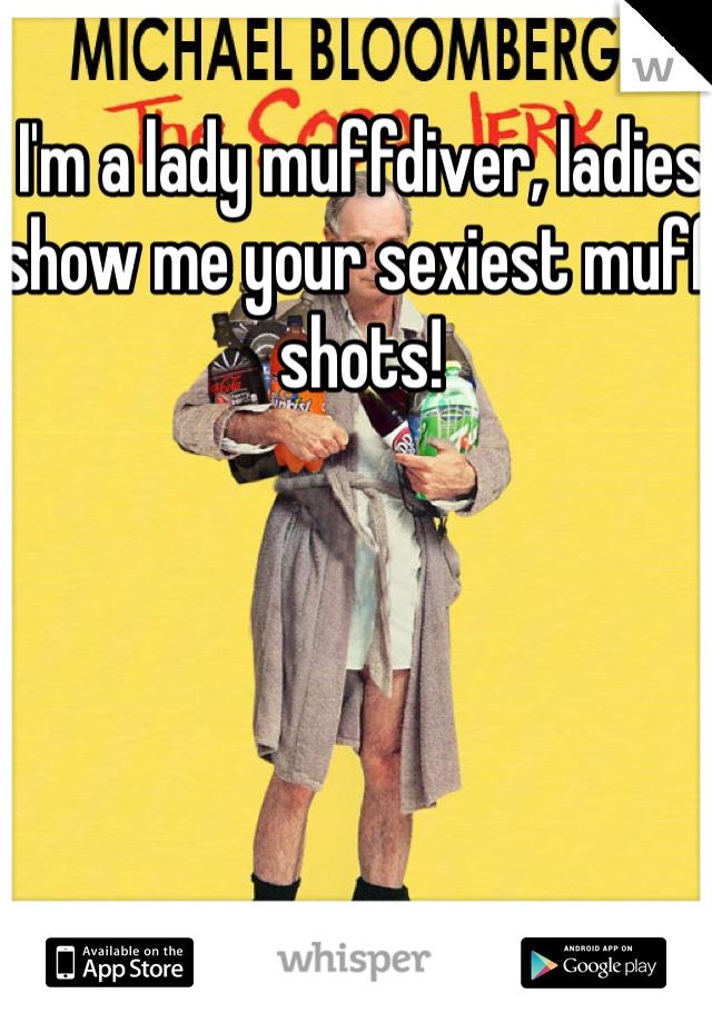 Muff Shots