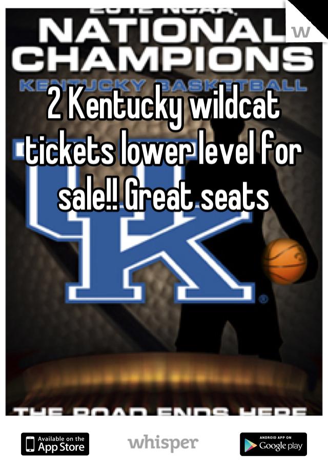 2 Kentucky wildcat tickets lower level for sale!! Great seats
