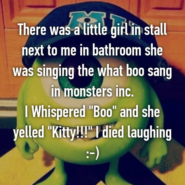 There was a little girl in stall next to me in bathroom she