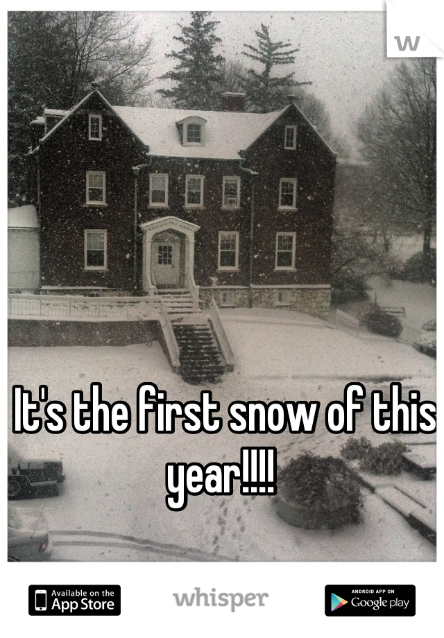 It's the first snow of this year!!!!